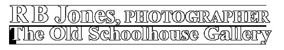 R.B. Jones Photographer – The Old Schoolhouse Gallery